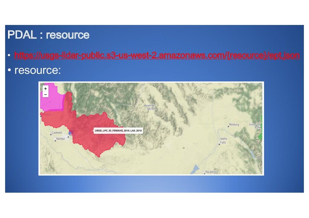 PDAL : resource • https://usgs-lidar-public.s3-...