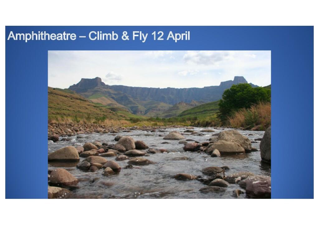Amphitheatre – Climb & Fly 12 April