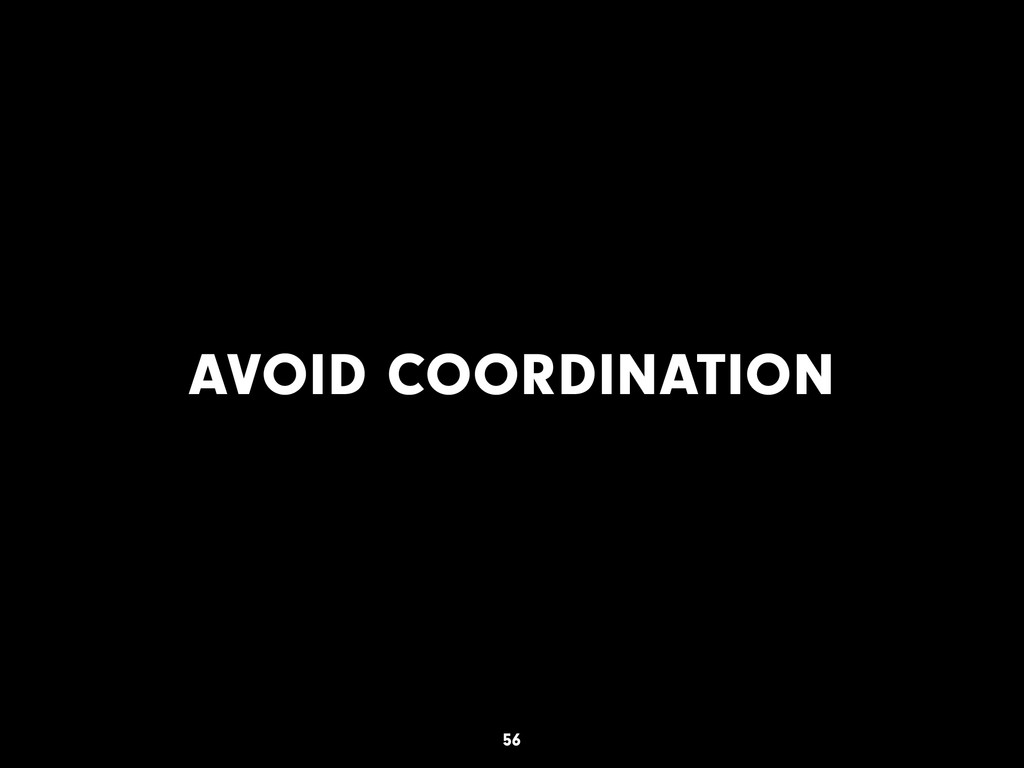 AVOID COORDINATION 56