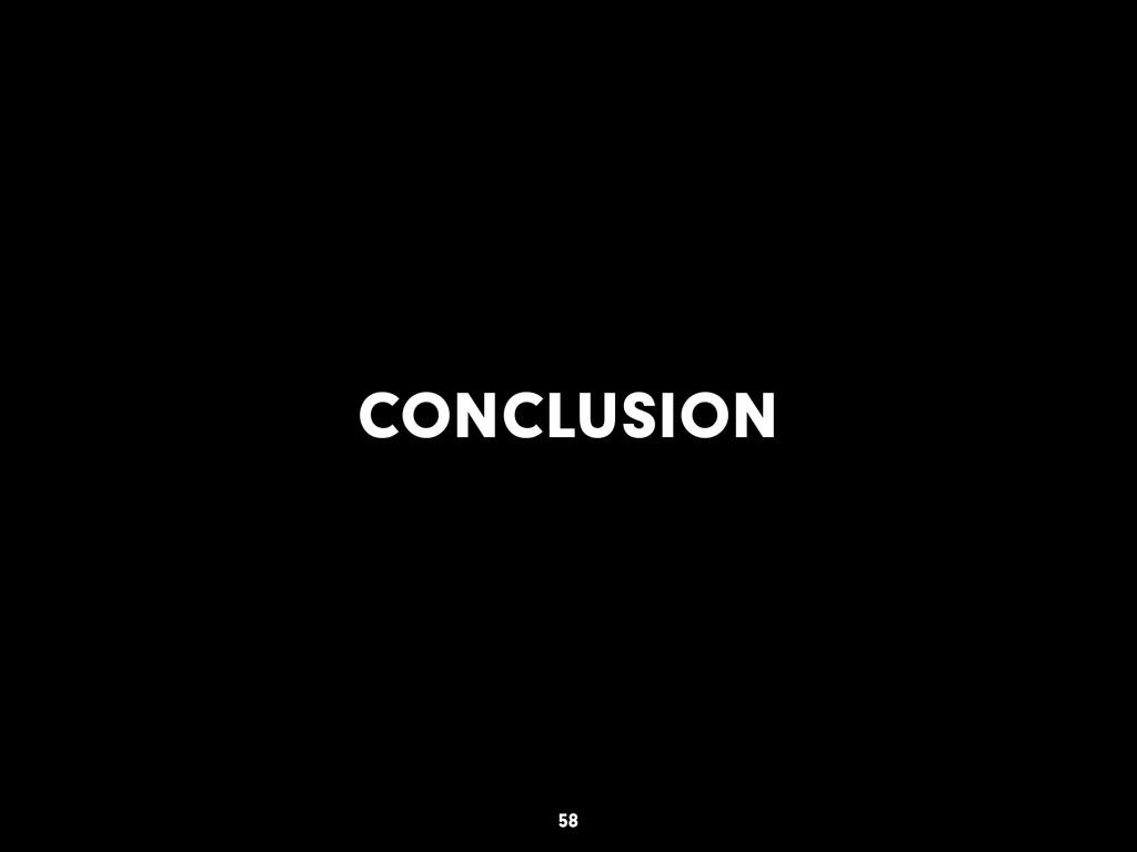 CONCLUSION 58