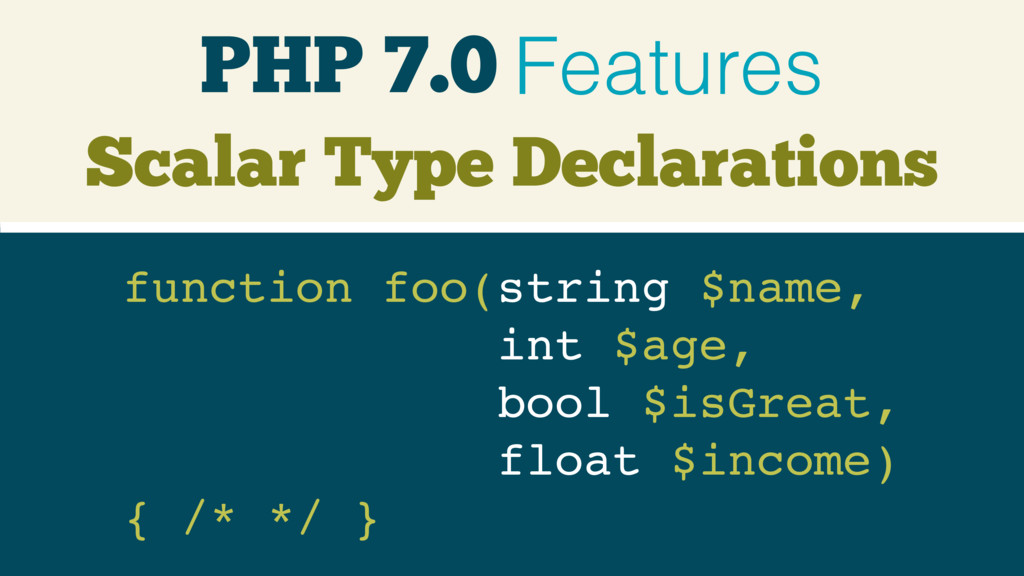 PHP 7.0 Features Scalar Type Declarations funct...