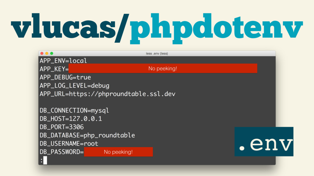 vlucas/phpdotenv .env No peeking! No peeking!