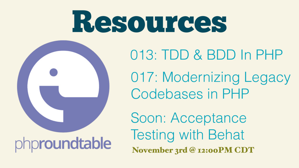 Resources 013: TDD & BDD In PHP Soon: Acceptanc...
