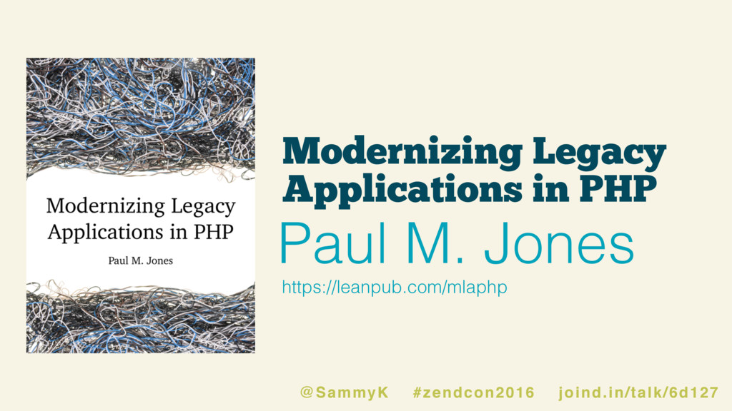 Modernizing Legacy Applications in PHP https://...