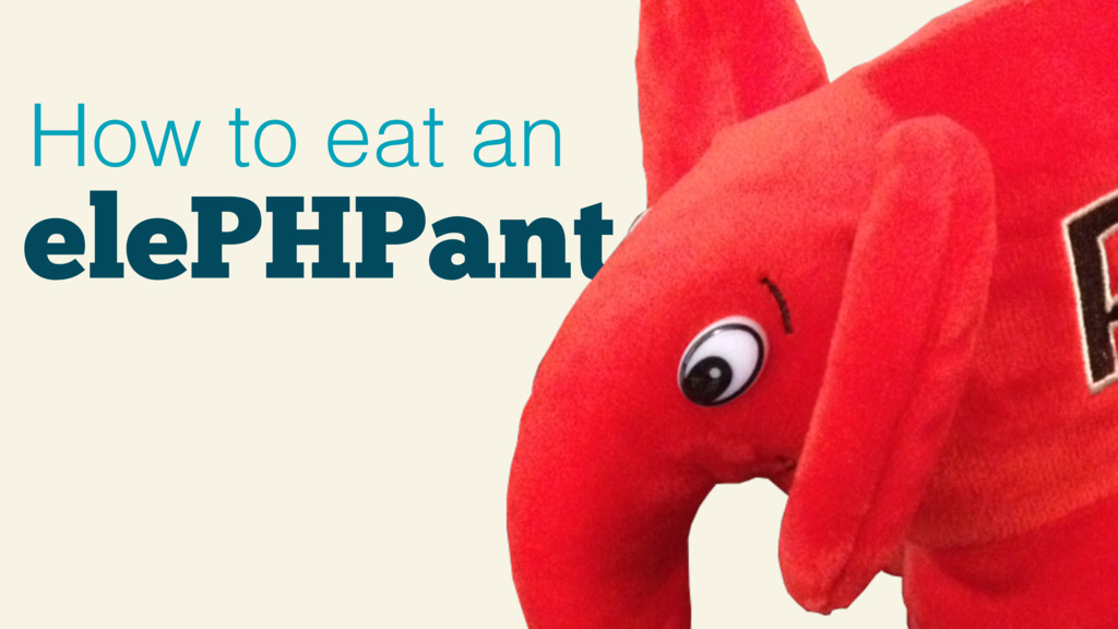 elePHPant How to eat an