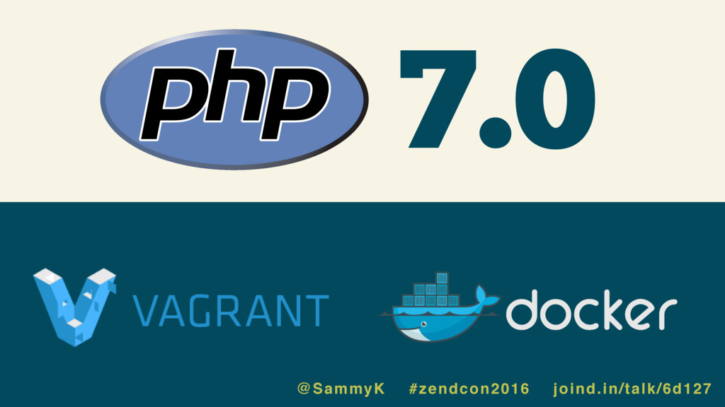 7.0 @SammyK #zendcon2016 joind.in/talk/6d127