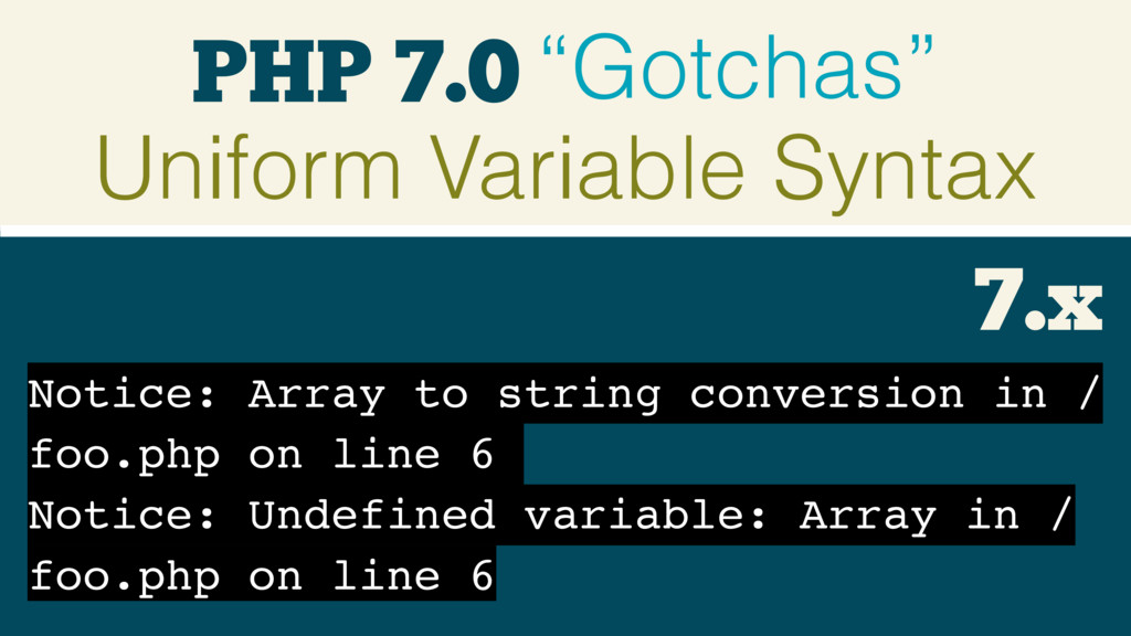 "PHP 7.0 ""Gotchas"" Uniform Variable Syntax Notic..."