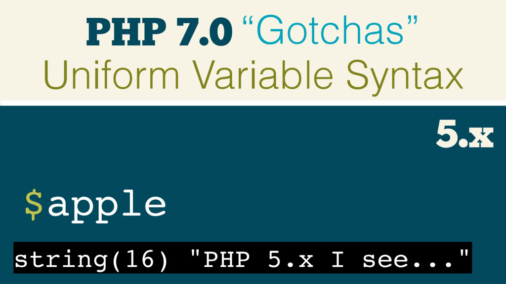 "PHP 7.0 ""Gotchas"" Uniform Variable Syntax $appl..."