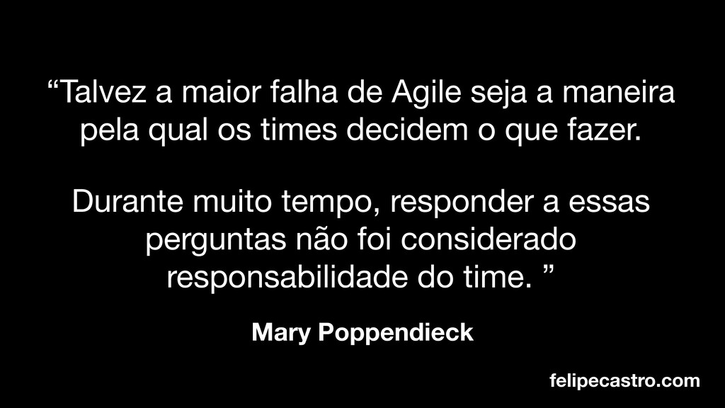 """felipecastro.com Mary Poppendieck """"Talvez a mai..."""