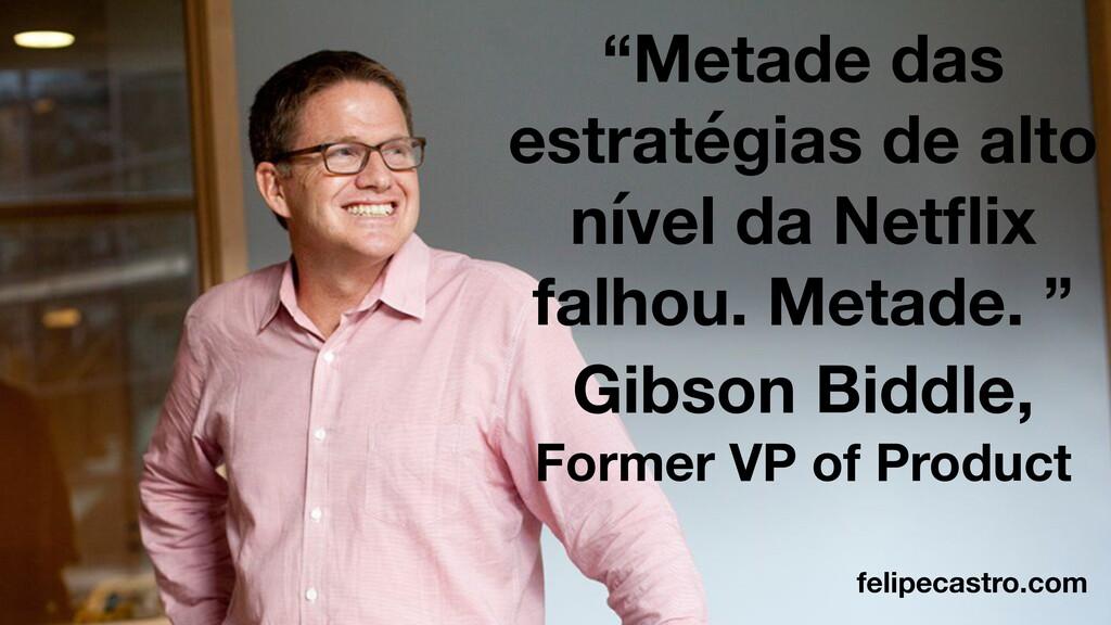 """felipecastro.com """"Metade das estratégias de alt..."""