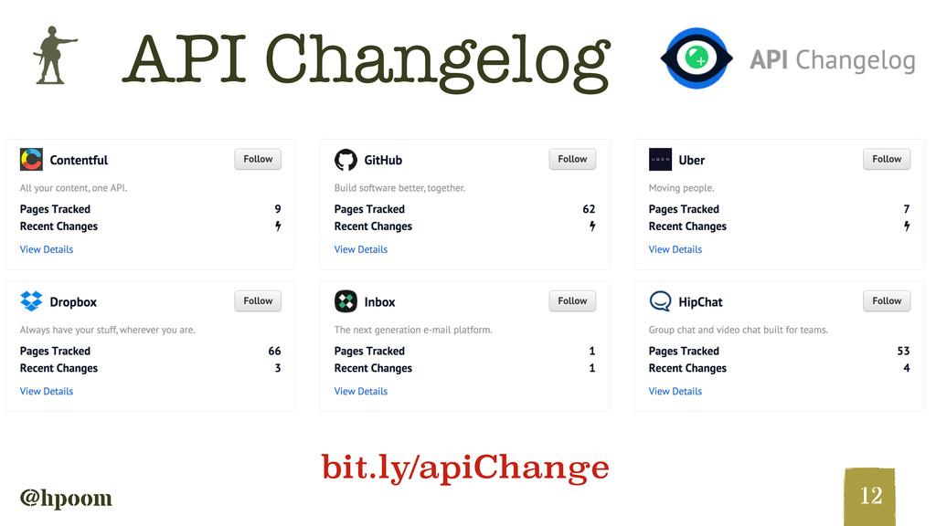 b @hpoom API Changelog 12 bit.ly/apiChange