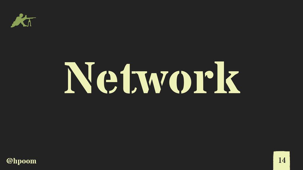 @hpoom m Network 14