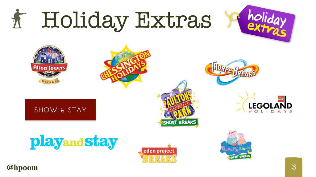 b @hpoom 3 Holiday Extras