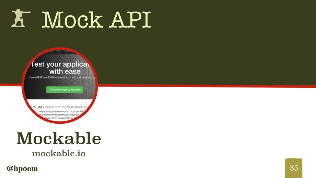 @hpoom h Mock API 35 Mockable mockable.io