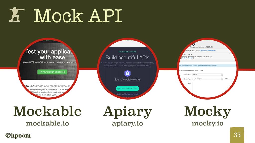 @hpoom h Mock API 35 Mocky mocky.io Apiary apia...