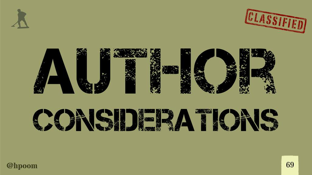@hpoom j 69 Author Considerations
