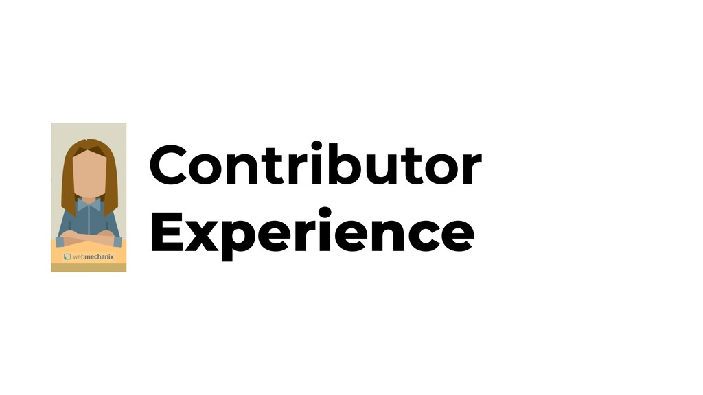Contributor Experience