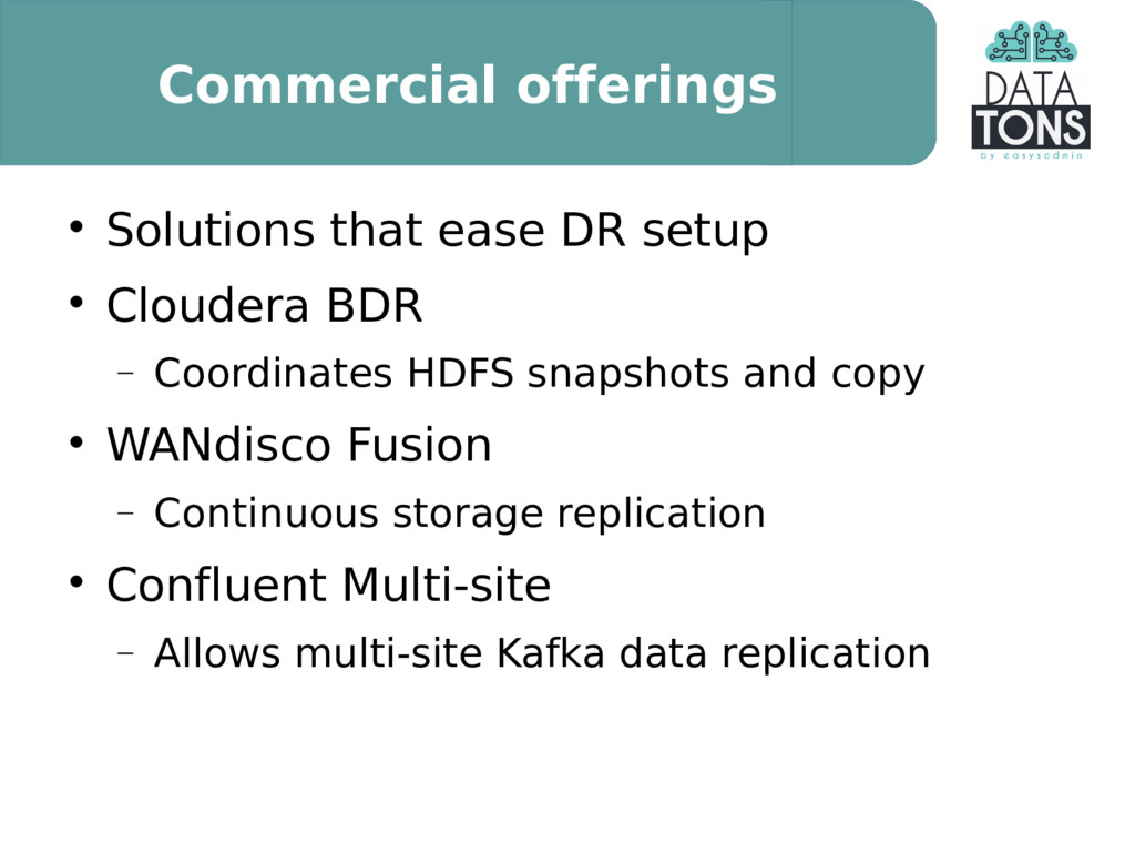 Commercial offerings  Solutions that ease DR s...