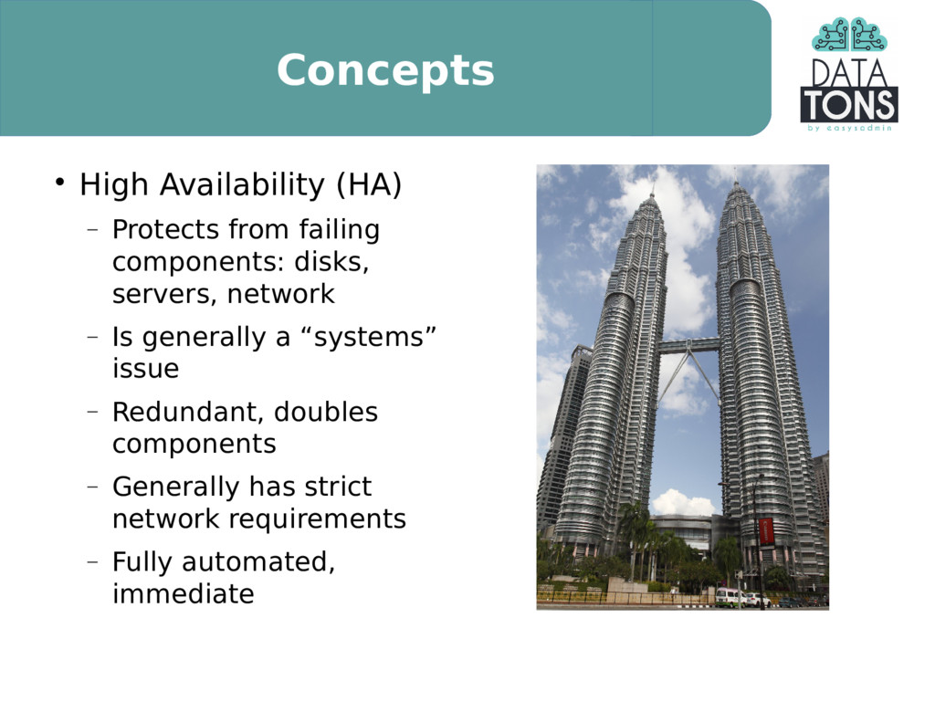 Concepts  High Availability (HA)  Protects fr...