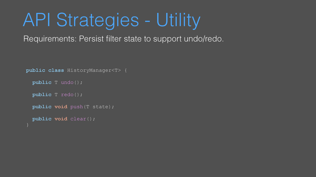 API Strategies - Utility Requirements: Persist ...