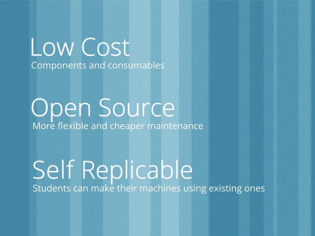 Low Cost Components and consumables Open Source...