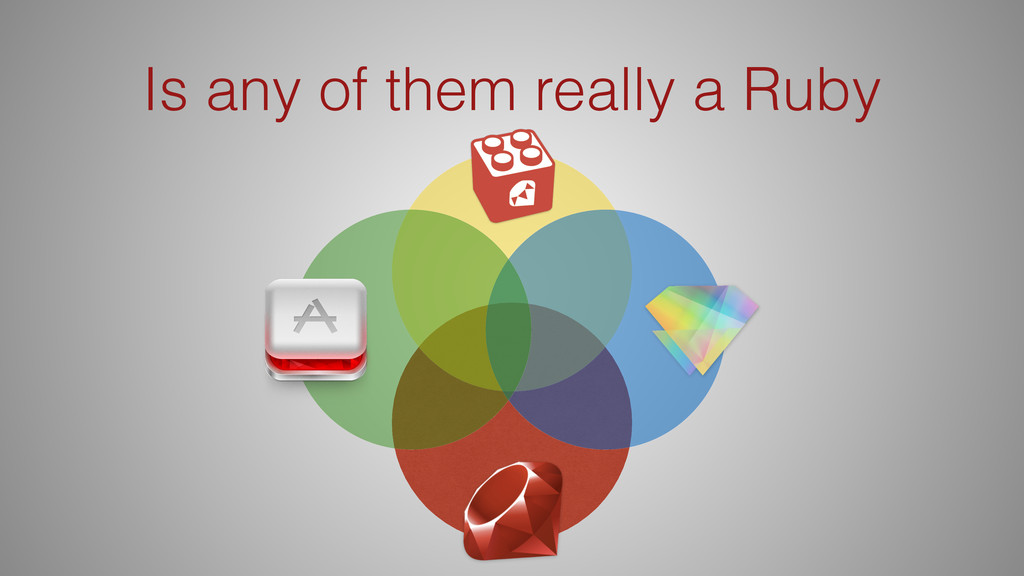 Is any of them really a Ruby