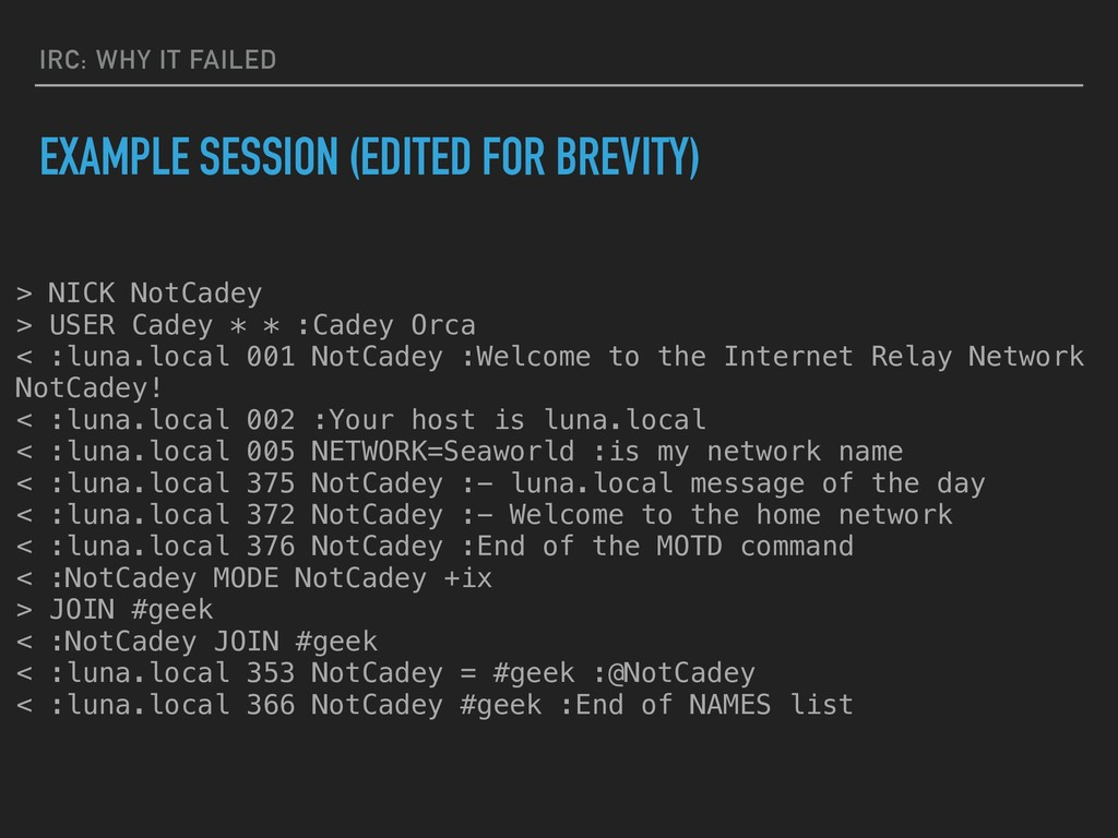IRC: WHY IT FAILED EXAMPLE SESSION (EDITED FOR ...