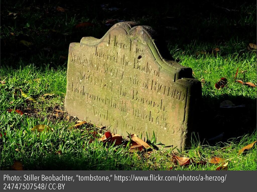 "Photo: Stiller Beobachter, ""tombstone,"" https:/..."