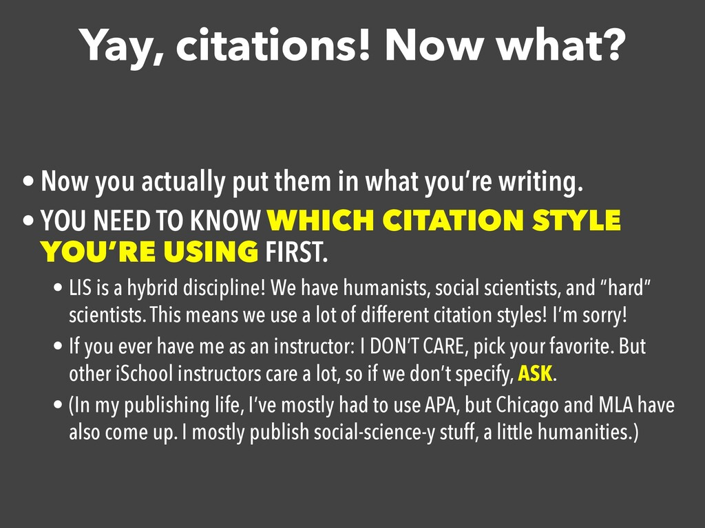 Yay, citations! Now what? • Now you actually pu...