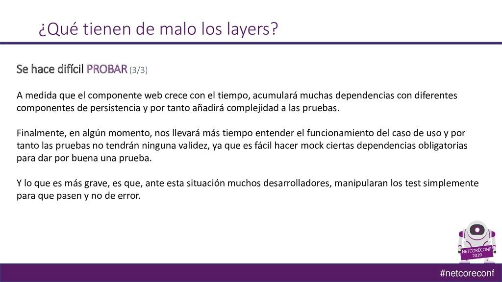 #netcoreconf ¿Qué tienen de malo los layers? Se...
