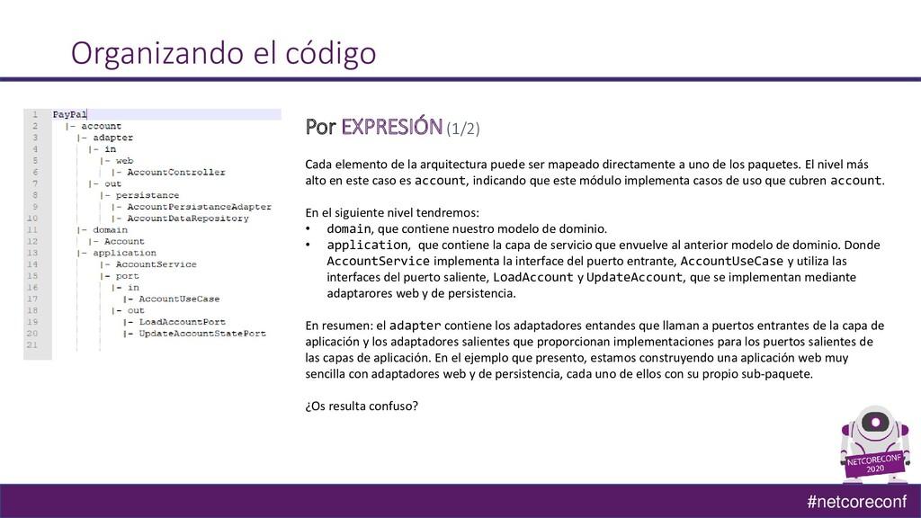 #netcoreconf Organizando el código Por EXPRESIÓ...