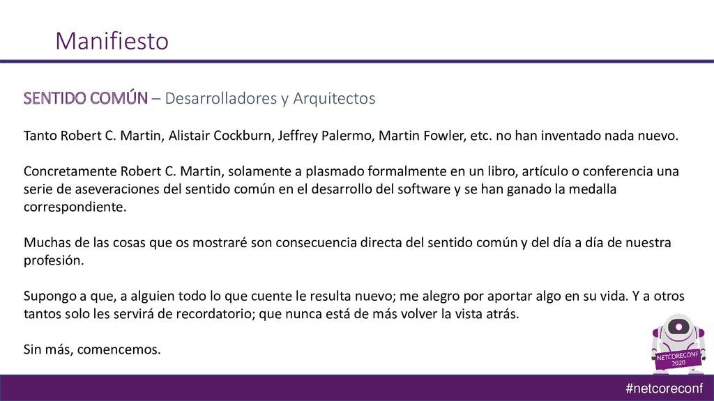 #netcoreconf Manifiesto SENTIDO COMÚN – Desarro...