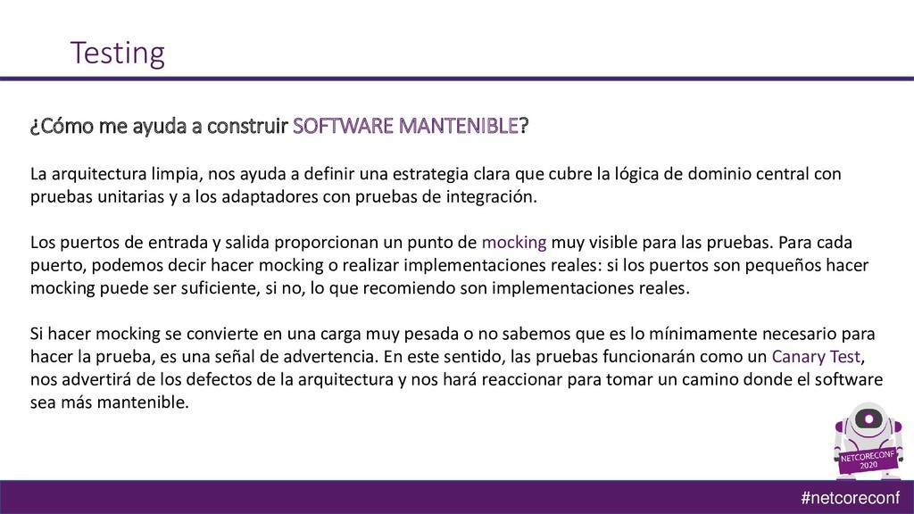 #netcoreconf Testing ¿Cómo me ayuda a construir...