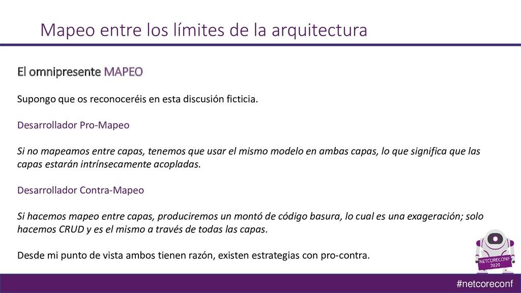 #netcoreconf Mapeo entre los límites de la arqu...