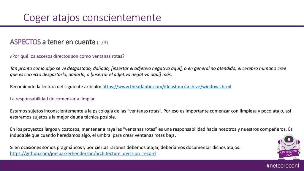 #netcoreconf Coger atajos conscientemente ASPEC...