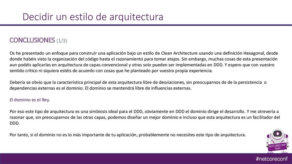 #netcoreconf Decidir un estilo de arquitectura ...