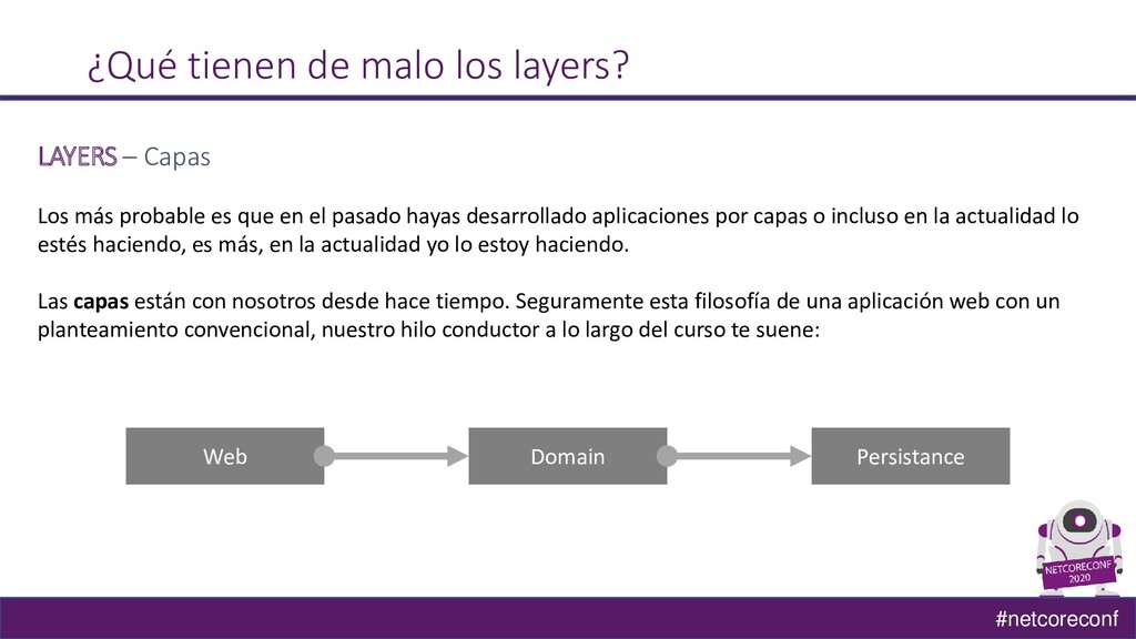 #netcoreconf ¿Qué tienen de malo los layers? LA...