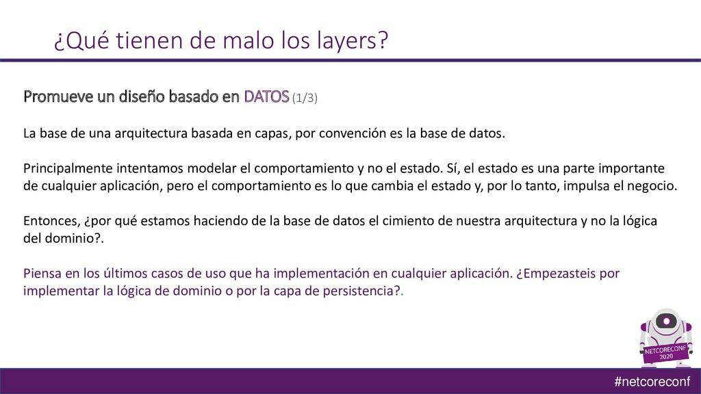 #netcoreconf ¿Qué tienen de malo los layers? Pr...