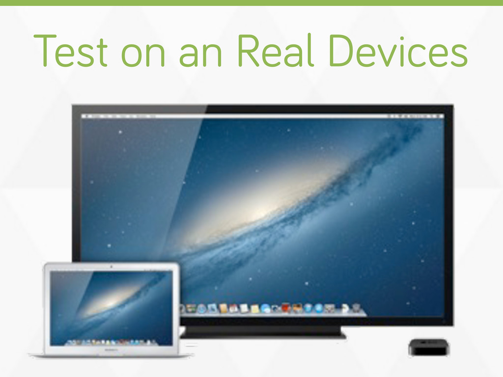 Test on an Real Devices