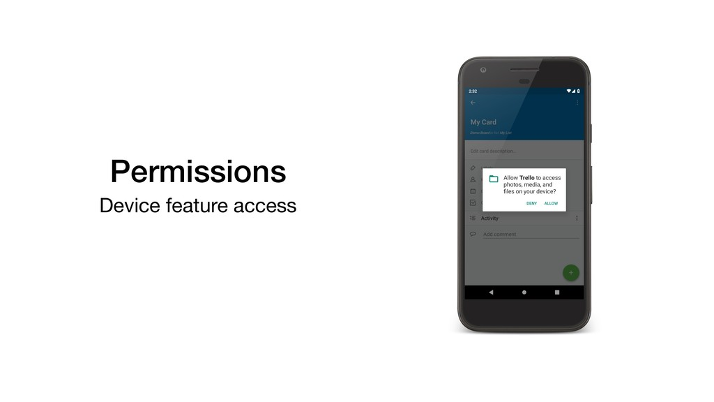 Permissions Device feature access
