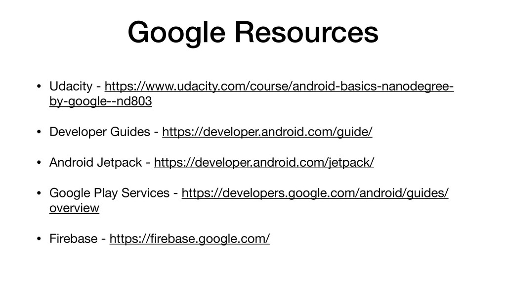 Google Resources • Udacity - https://www.udacit...