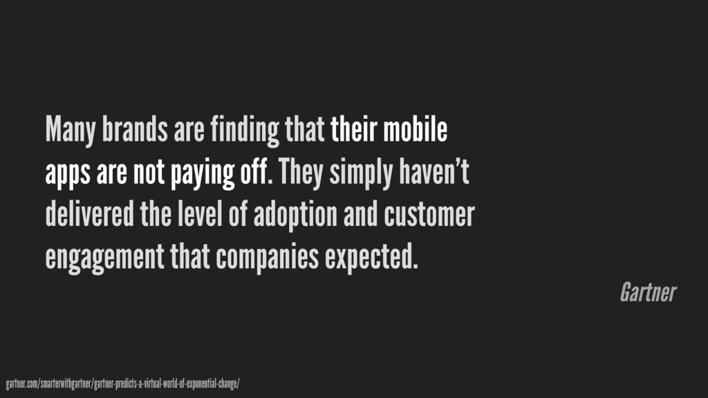 Many brands are finding that their mobile apps ...