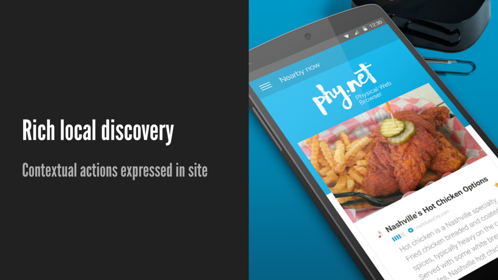 Rich local discovery Contextual actions express...