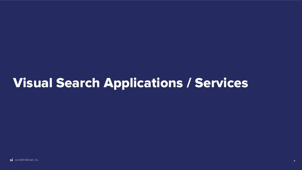 (c) 2020 Mercari, Inc. Visual Search Applicatio...