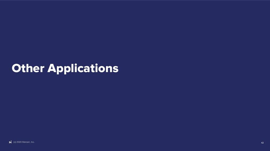 (c) 2020 Mercari, Inc. Other Applications 42