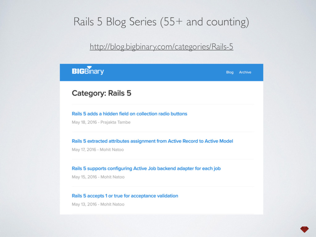 http://blog.bigbinary.com/categories/Rails-5 Ra...