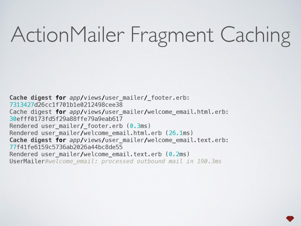 Cache digest for app/views/user_mailer/_footer....