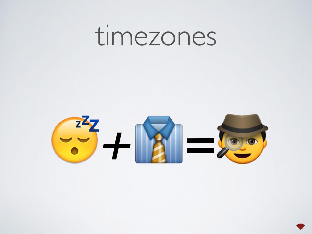 timezones +=
