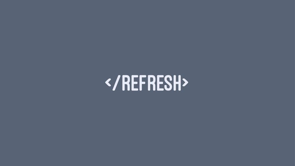 </REFRESH>