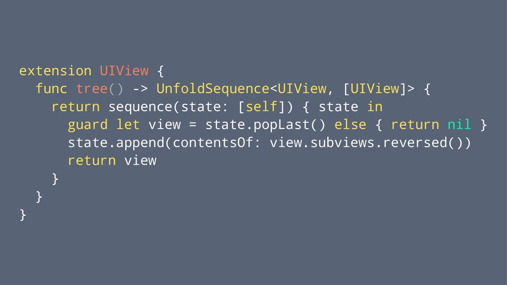 extension UIView { func tree() -> UnfoldSequenc...